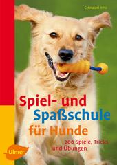 Spiel- und Spaßschule für Hunde: